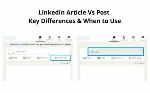 LinkedIn Article Vs Post