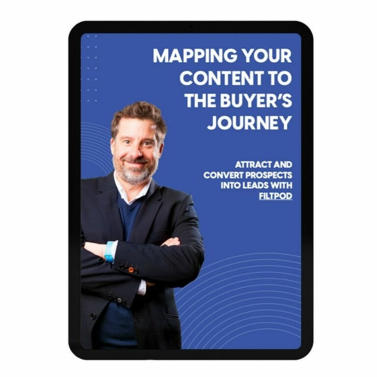 FILT Pod - Mapping your content to the buyer's journey