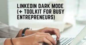 linkedin dark mode