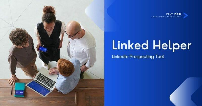 linkedin prospecting tools linkedin helper