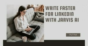 write faster for linkedin with jarvis ai